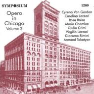 Opera In Chicago Vol.2