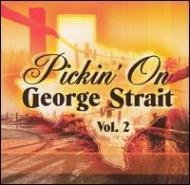 Pickin' On George Strait Vol.2