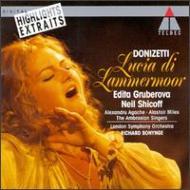 Lucia Di Lammermoor(Hlts): Bonynge / Lso, Gruberova, Shicoff, Agache, Miles