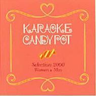 KARAOKE CANDY POT(Selection 90's for Women&Men)