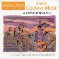 Early Country Music & Cowboy Ballads