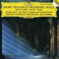 劇音楽『ペレアスとメリザンド』、パヴァーヌ、ほか 小澤征爾&ボストン交響楽団