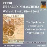 Un Ballo In Maschera: Picchi, Silveri, Wellitsch, Gui / Glyndebourne Festiva