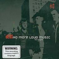 No More Loud Music (The Singles)