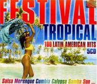 Festival Tropical -100 Latinamerican Hits