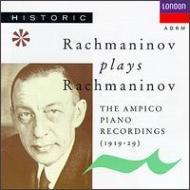 ラフマニノフ・プレイズ・ラフマニノフ〜アンピコ・ピアノ・ロ-ル