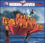 Wave -Riddim Driven
