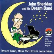 Dream Band Make Me Dream Some