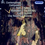 Contemporary Composers From Budapest & Cluj Napoca: V / A