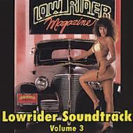 Lowrider Soundtrack 3