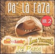 Pa La Raza Vol.2