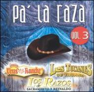 Pa La Raza Vol.3