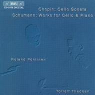 Cello Sonata / Fantasiestucke: Thedee(Vc)pontinen(P)