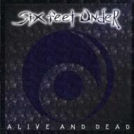 Alive & Dead