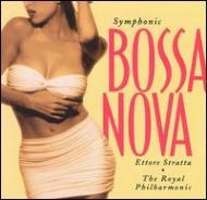 Symphonic Bossanova: ストラッタ / Rpoストラッタ / Rpo