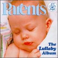 子守歌parents The Lullaby Album