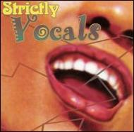 Strictly Vocal
