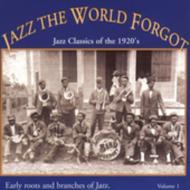 Jazz The World Forgot Volume 1