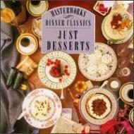 Dinner Classicsjust Desserts