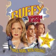 Buffy The Vampire Slayer -Once More With Feeling -Soundtrack