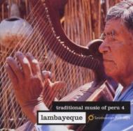 Traditional Music Of Peru 4lambayeque