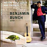 Benjamin Bunch(G)Villa-lobos & Friends
