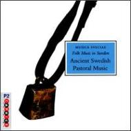 Lockrop & Vallatar / Ancient Swedish Pastoral Music