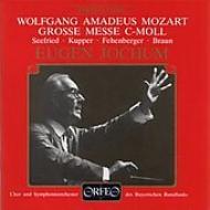 Missa K.427: Jochum / Bavarian.rso Live 1956