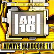 Always Hardcore Vol.10