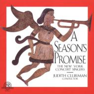 A Season's Promise: Clurman / Thenew York Concerts Singers