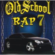 Old School Rap Vol.7