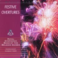 Festive Overtures: Nozy / Royal Symphonic Band Of The Belgian Guides