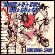 Rock N Roll Au Go Go: Vol.5