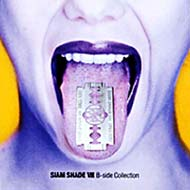 Siam Shade 8 -B Side Collection