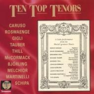 10 Top Tenors(1907-38)