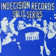 Indecision Records Split Serie