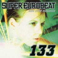 Super Eurobeat: 133: Non Stopmegamix