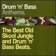 Drum N Bass Anthems