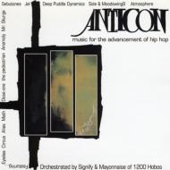 Anticon Presents Music For Theadvancement Of Hip Hop