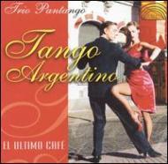 Tango Argentino -El Ultimo Cafe