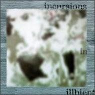 Incursions In Illbient