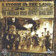A Storm In Land-26th Nc Regimental Band: American Brass Quintet