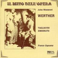Werther: Tagliavini, Simionato, Capuana