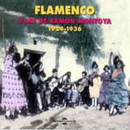 Flamenco: L'art De Ramon Montoya 1924-1936