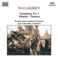 交響曲No.1、イスラメイ、タマーラ ゴロフスチン/ロシア国立交響楽団