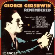 George Gershwin Remembered