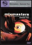 Mixmasters -Episode Two