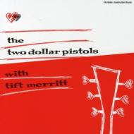 Two Dollar Pistols With Tift Merritt
