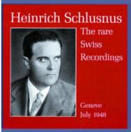 Schlusnus The Rare Swiss Recordings