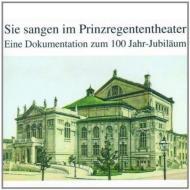 Prinzregendentheater , Munich 1901-2001: V / A